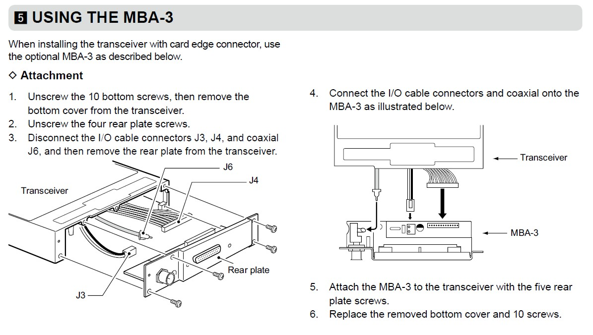 if you prefer the output to be a card edge connector (such as the ic-a200  and ic-a210e) to use an existing wiring then you must install the mba-3  adapter